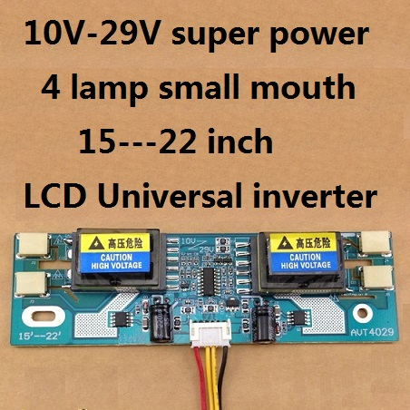 10V-29V super power 4 lamp small mouth 15---22 inch LCD Universal Inverter