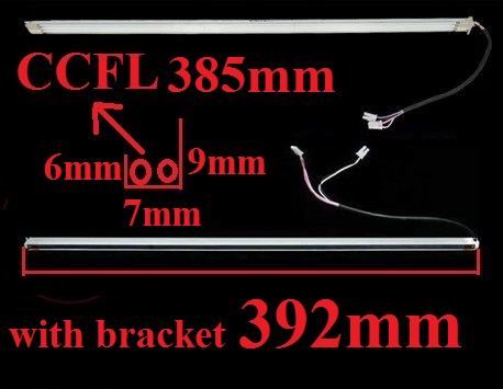 385mm CCFL with bracket 392mm wide 7mm for 19