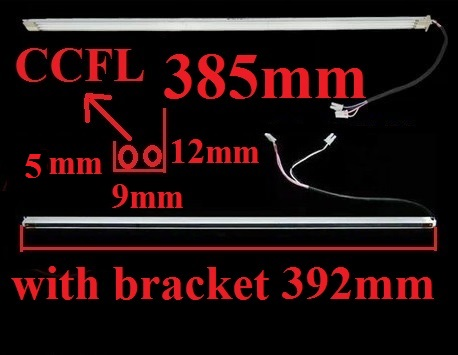 385mm CCFL with bracket 392mm wide 9mm for 19