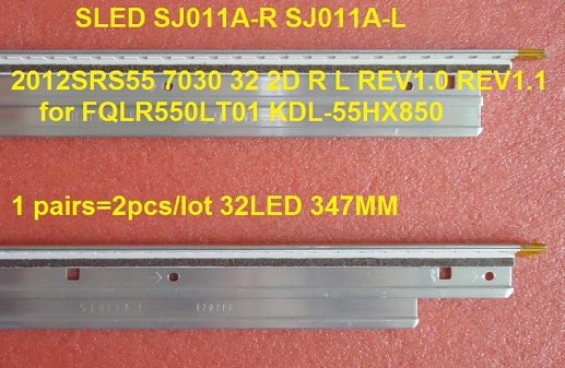 LED strip SLED SJ011A-R SJ011A-L 2012SRS55 7030 32 2D R L for KDL-55HX850 1pairs=2pcs/lot 32LED 347M