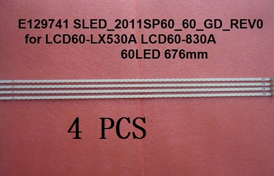 4 Pieces/lot LCD-60LX530A LCD60-LX530A LED strip E129741 SLED-2011SP60-60-GD-REV0 60 LEDs 676m
